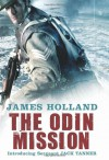 The Odin Mission - James Holland