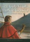 The Count Of Monte Cristo (Foundation Classics) - Alexandre Dumas