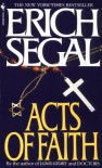 Acts of Faith - Erich Segal