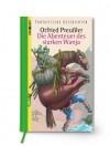 Die Abenteuer des starken Wanja - Otfried Preußler