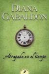 Atrapada en el tiempo  - Diana Gabaldon