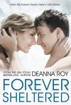 Forever Sheltered - Deanna Roy
