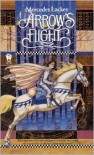 Arrow's Flight - Mercedes Lackey