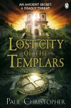 Lost City of the Templars (Templars 8) - Paul Christopher