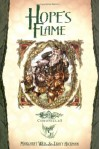 Hope's Flame - Margaret Weis, Tracy Hickman