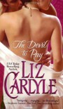 The Devil to Pay - Liz Carlyle