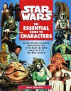 Star Wars: The Essential Guide to Characters - Andy Mangels