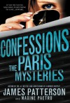 Confessions: The Paris Mysteries - James Patterson, Maxine Paetro