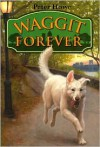 Waggit Forever - Peter Howe, Omar Rayyan