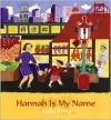 Hannah is My Name - Belle Yang