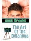 The Art Of The Delaneys - Anne Brooke