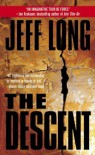 (THE DESCENT ) BY Long, Jeff (Author) mass_market Published on (11 , 2001) - Jeff Long