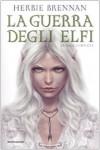 La guerra degli elfi: La saga completa - Herbie Brennan, Angela Ragusa