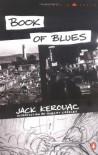 Book of Blues - Jack Kerouac, Robert Creeley