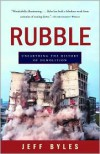 Rubble: Unearthing the History of Demolition - Jeff Byles