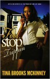 Fool, Stop Trippin' - Tina Brooks McKinney