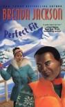 Perfect Fit - Brenda Jackson