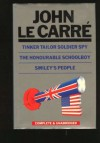 Tinker Tailor Soldier Spy; The Honourable Schoolboy; and Smiley's People - John le Carré