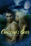 Christina's Bear - Jane Wakely