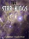 The Star Kings (John Gordon, 1) - Edmond Hamilton