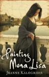 Painting Mona Lisa - Jeanne Kalogridis