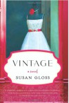 Vintage: A Novel - Susan Gloss