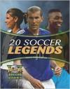 20 Soccer Legends (World Soccer Books) - Mauricio Velazquez De Leon