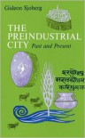 The Preindustrial City: Past and Present - Gideon Sjoberg