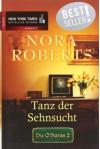 Die O'Haras 2: Tanz der Sehnsucht. - Nora Roberts;Anne Pohlmann