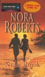 Nyári álmok - Norbert Hanny, Nora Roberts