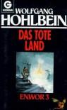 Enwor. Das tote Land - Wolfgang Hohlbein