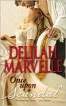 Once Upon a Scandal - Delilah Marvelle