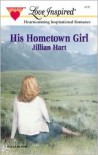 His Hometown Girl - Jillian Hart