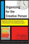 Organizing for the Creative Person: Right-Brain Styles for Conquering Clutter, Mastering Time, and Reaching Your Goals - Dorothy Lehmkuhl, Dolores Cotter Lamping