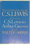 The Letters of C.S. Lewis to Arthur Greeves (1914-1963) - C.S. Lewis
