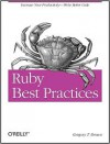 Ruby Best Practices - Gregory Brown