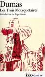 Les trois mousquetaires - Alexander Dumas