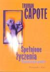 Spełnione życzenia - Truman Capote