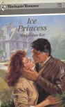 Ice Princess (Harlequin Romance) - Madeleine Ker