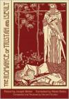 The Romance of Tristan and Iseult - Joseph Bédier, Vincent Nicolosi, Hilaire Belloc, Marie Bashkirtseff