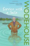 Service With a Smile (Blandings Castle, #9; Uncle Fred, #4) - P.G. Wodehouse