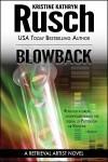 Blowback  - Kristine Kathryn Rusch