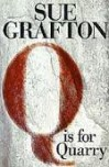Q is for Quarry (Kinsey Millhone Mystery) 1st (first) edition Text Only - Sue Grafton