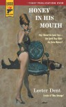 Honey in his Mouth (Hard Case Crime, #60) - Lester Dent