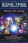 Twist of Faith - S.D. Perry, David Weddle