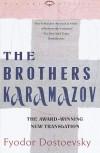 The Brothers Karamazov - Fyodor Dostoyevsky, Richard Pevear, Larissa Volokhonsky