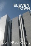 Eleven Town - John-Paul Cleary