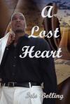 A Lost Heart - Iris Bolling