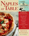 Naples at Table : Cooking in Campania - Arthur Schwartz