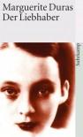 Der Liebhaber - Marguerite Duras, Ilma Rakusa